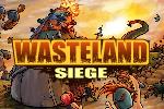 Wasteland Siege 2