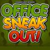 Office Sneakout